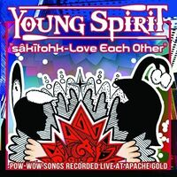 Young Spirit - Sakitohk - Love Each Other