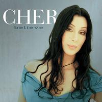 Cher - Believe (2018 Remaster)