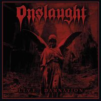 Onslaught - Live Damnation (Uk)