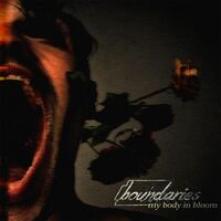 Boundaries - My Body In Bloom