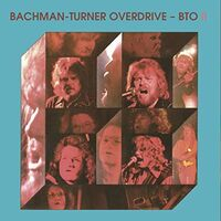 Bto Bachman-Turner Overdrive - Bto Ii (Hol)