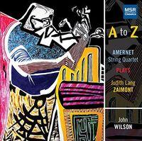 Amernet String Quartet - Amernet Plays Judith Lang Zaimont