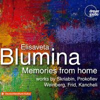 Elisaveta Blumina - Memories from Home