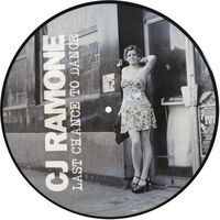 CJ Ramone - Last Chance To Dance [Limited Edition] (Pict)