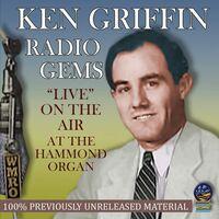 Ken Griffin - Radio Gems: On The Air