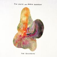 Jim White / Anderson,Marisa - Quickening [Colored Vinyl] (Grn) [Limited Edition]