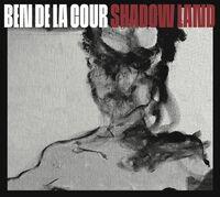 De La Ben Cour - Shadow Land (Dig)