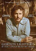 Gordon Lightfoot - Gordon Lightfoot: If You Could Read My Mind [DVD]