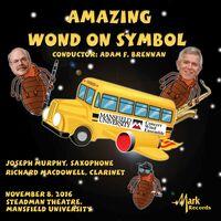 Mansfield University Concert Wind Ensemble - Amazing Wond On Symbol / Various