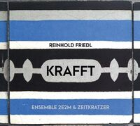 Reinhold Friedl - KRAFFT