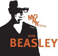 John Beasley - Monk'estra Plays John Beasley