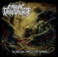 Carnal Disfigurement - An Intense Hatred For Humanity
