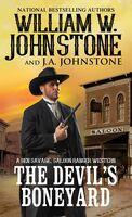 Johnstone, William W - The Devil's Boneyard: Ben Savage, Saloon Ranger