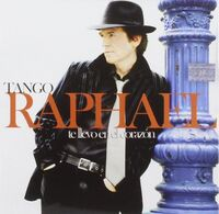 Raphael - Te Llevo En El Corazon: Tango (Spa)