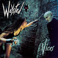 Waysted - Vices (Bonus Tracks) [Deluxe] [With Booklet] (Coll) [Remastered] (Uk)