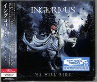 Inglorious - We Will Ride (Bonus Track) [Import]