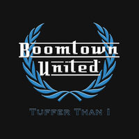 Boomtown United - Tuffer Than 1