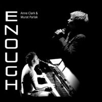 Anne Clark  / Parlak,Murat - Enough