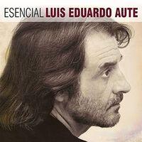 Luis Aute  Eduardo - Esencial Luis Eduardo Aute (Spa)