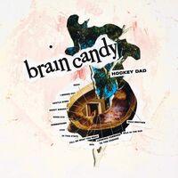 Hockey Dad - Brain Candy