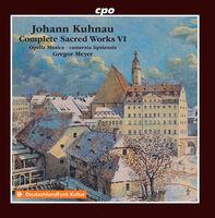 Kuhnau / Camerata Lipsiensis / Meyer - Complete Sacred Works 6