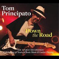 Tom Principato - Down The Road-The Studio Recordings