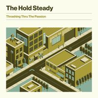 The Hold Steady - Thrashing Thru The Passion [LP]