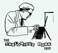Thelonious Monk - Thelonious Monk Trio [Digipak With Bonus Tracks]