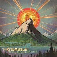 The Strumbellas - We Still Move on Dance Floors [Import LP]
