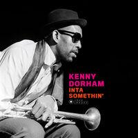 Kenny Dorham - Inta Somethin [180-Gram Gatefold Vinyl With Bonus Tracks]