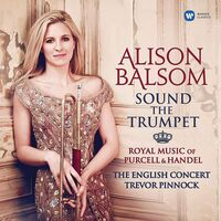Alison Balsom - Sound Of The Trumpet