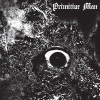 Primitive Man - Immersion [LP]