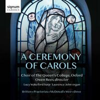 Choir of The Queen's College - Ceremony of Carols