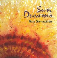 Jim Savarino - Sun Dreams