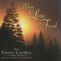 Viking Chorus - When Love Is Found