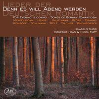 Amadeus Choir - Denn Es Will Abend Werden