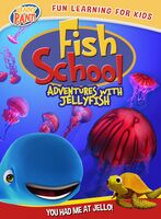 Kj Schrock - Fish School: Adventures with Jellyfish