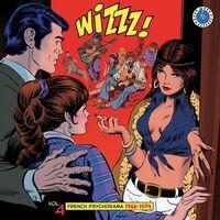Wizzz French Psychorama 1966-1974 Volume 4 / Var - Wizzz French Psychorama 1966-1974 Volume 4 / Var