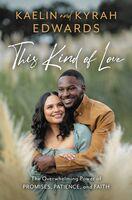 Kaelin Edwards  / Edwards,Kyrah - This Kind Of Love (Hcvr)