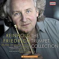 REINHOLD FRIEDRICH - Trumpet Collection / Various