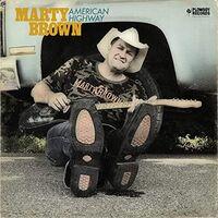 Marty Brown - American Highway