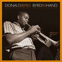 Donald Byrd - Byrd In Hand (Hol)