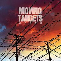 Moving Targets - Wire (Uk)