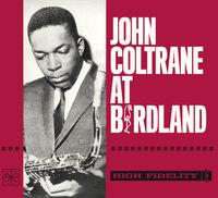 John Coltrane - At Birdland [Digipak]