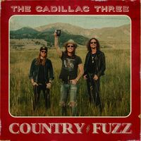The Cadillac Three - COUNTRY FUZZ [2LP]