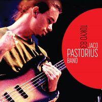 Jaco Pastorius - Jaco Pastorius Band: Tokyo 83