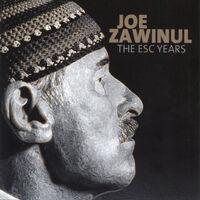 Joe Zawinul - Esc Years