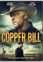 Copper Bill DVD - Copper Bill