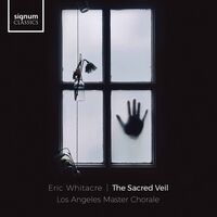 Los Angeles Master Chorale - Sacred Veil