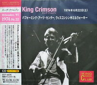 King Crimson - 1974-06-22 Performing Arts Centre. Milwaukee. WI